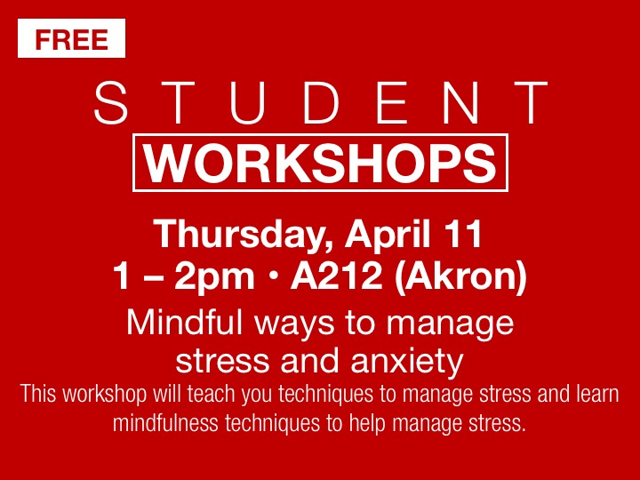 Mindful ways to manage stress and anxiety student workshop @ Stark State College Akron