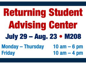 Returning Student Advising Center @ main campus (M208)