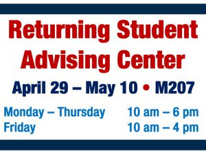 Returning Student Advising Center @ main campus (M207)
