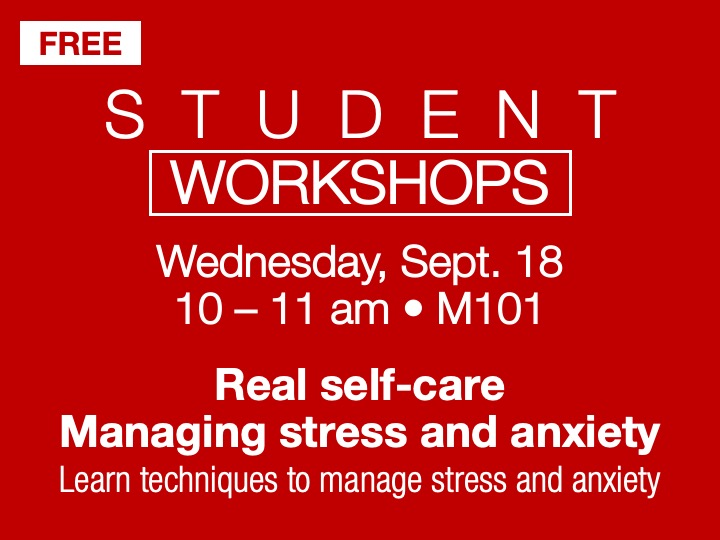 Student Workshop | Managing stress and anxiety @ main campus | M101