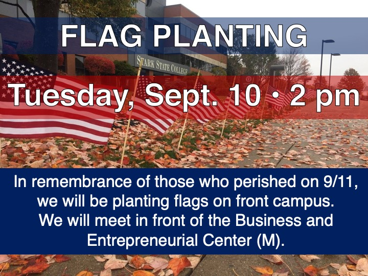 Sept. 11 remembrance flag planting @ in front Business and Entrepreneurial Center