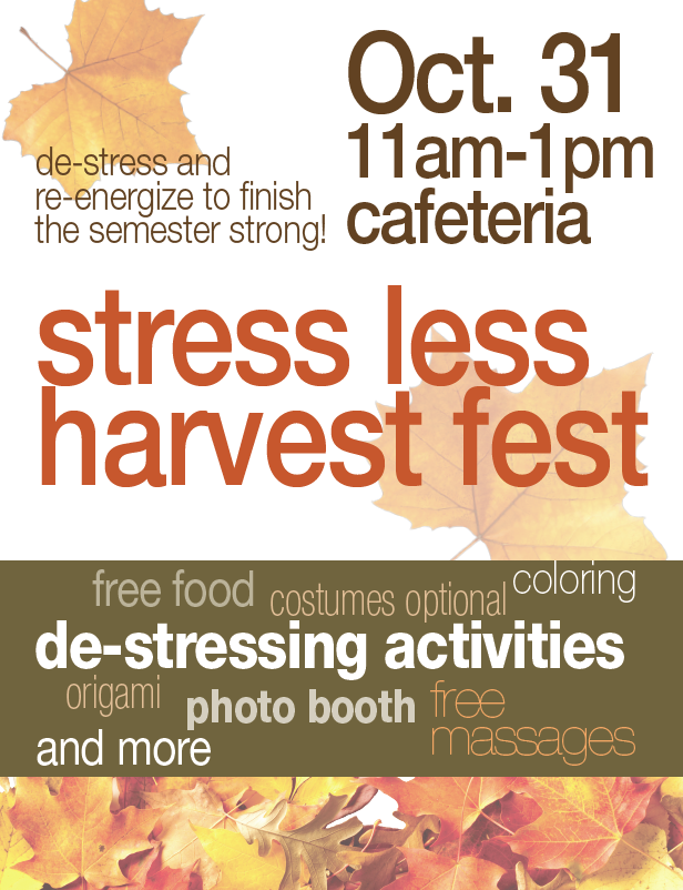 Stress Less Harvest Fest @ Main campus cafeteria