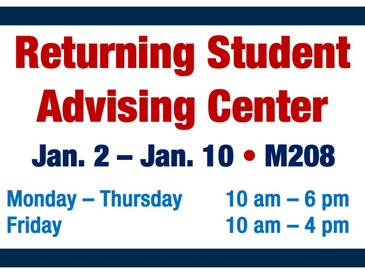 Returning Student Advising Center @ Main campus M208
