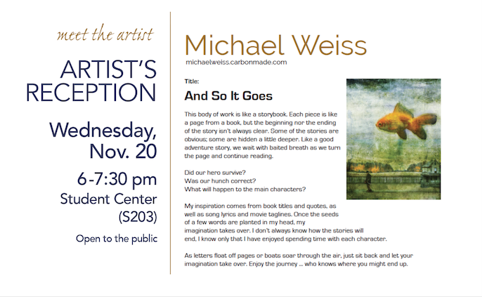 Artist's reception | Michael Weiss @ main campus S203