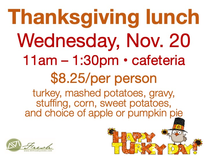 Thanksgiving lunch @ main campus cafeteria