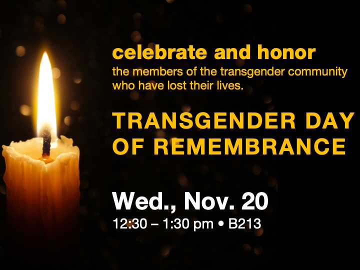 Transgender Day of Remembrance @ Main campus B213