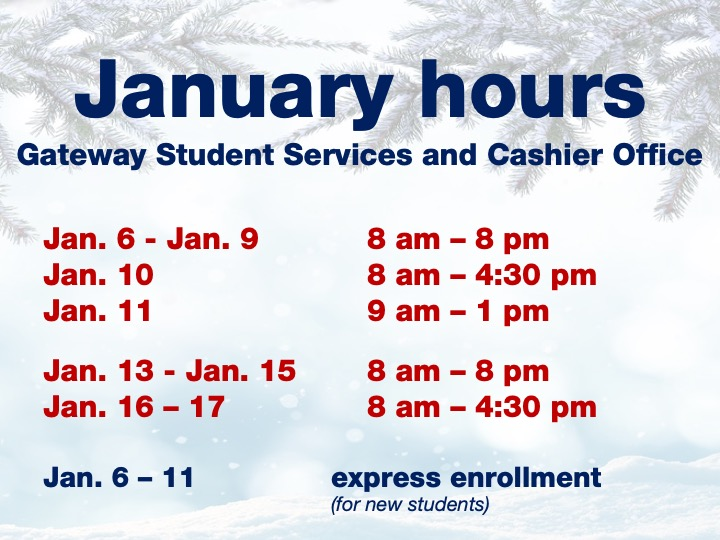 Extended Gateway Student Services hours
