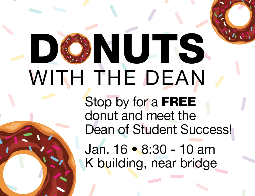 Donuts with the Dean @ main campus