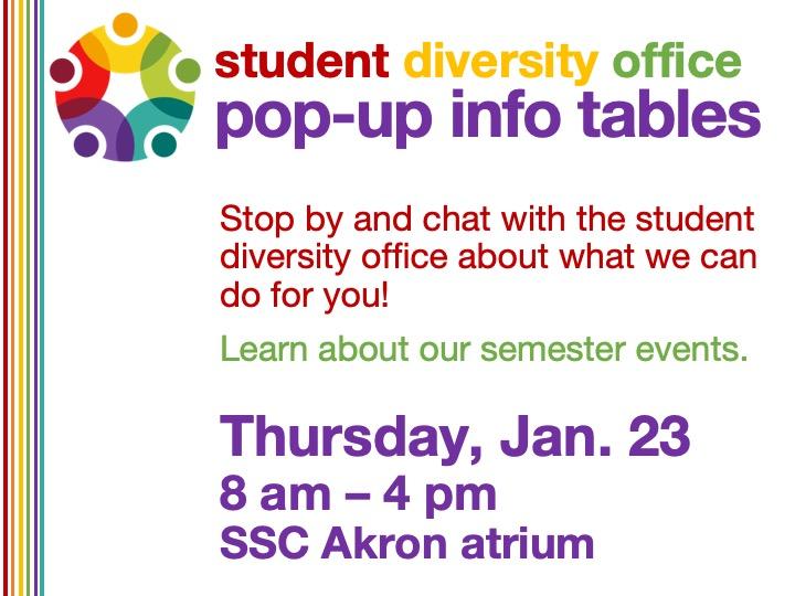 SSC Akron | student diversity office pop-up info table @ SSC Akron atrium