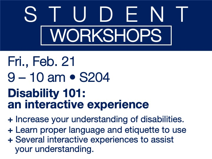 Disability 101: an interactive experience - student workshop @ main campus | S204