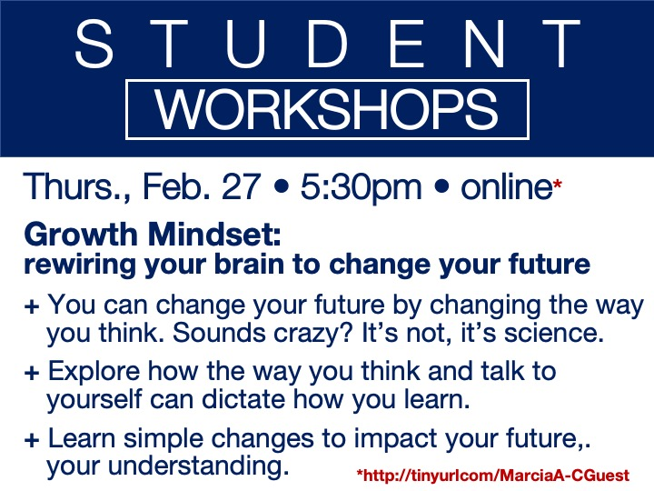 online student workshop - Growth Mindset: rewiring your brain to change your future