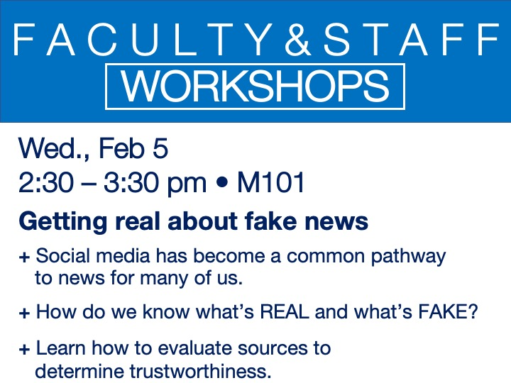 faculty/staff workshop - getting real about fake news