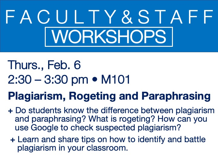 faculty/staff workshop - plagiarism, rogeting and paraphrasing @ main campus | M101