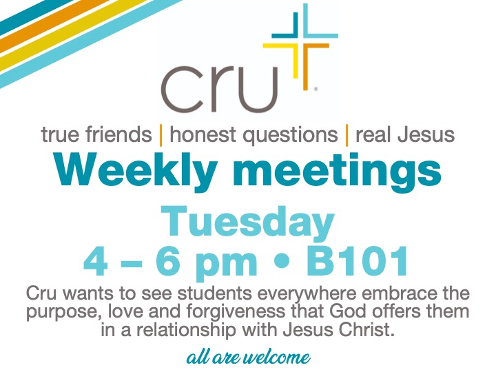 cru weekly meeting @ main campus | B101