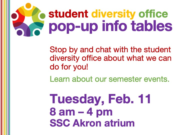 SSC Akron | Diversity Office pop-up info table @ SSC Akron atrium