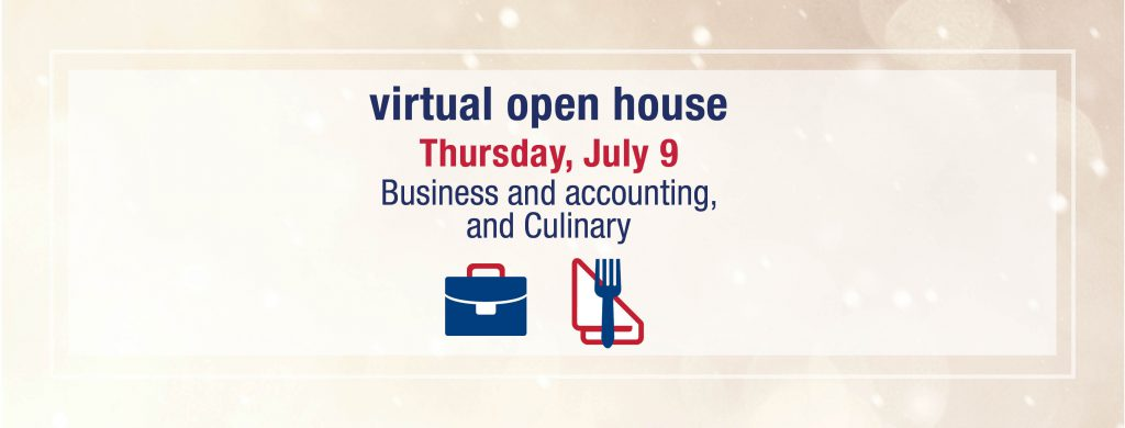 Virtual open house: business and accounting and culinary