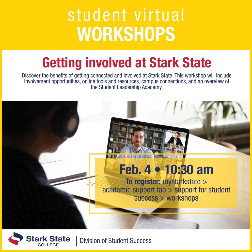 Virtual student workshop | Getting involved at Stark State