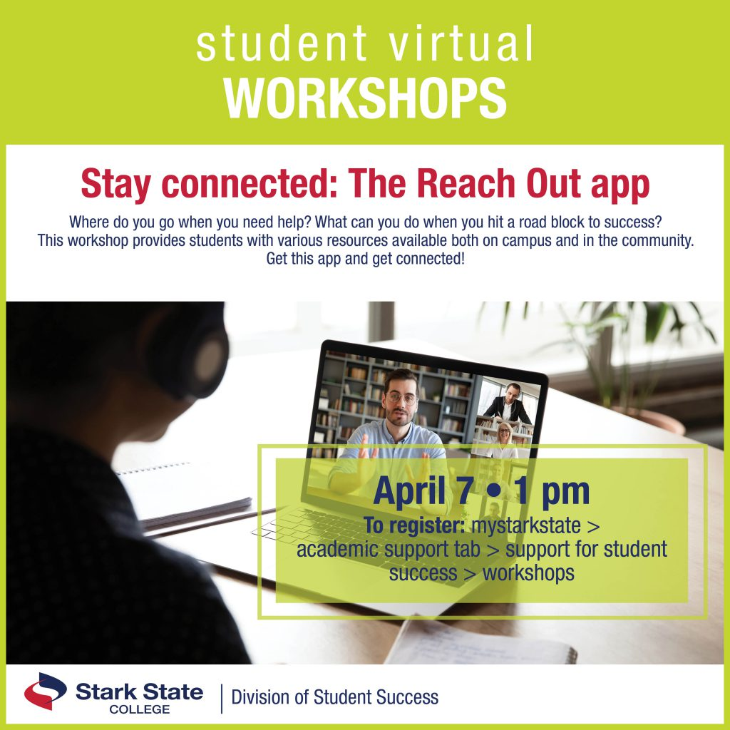Virtual student workshops | Stay connected! The Reach Out app