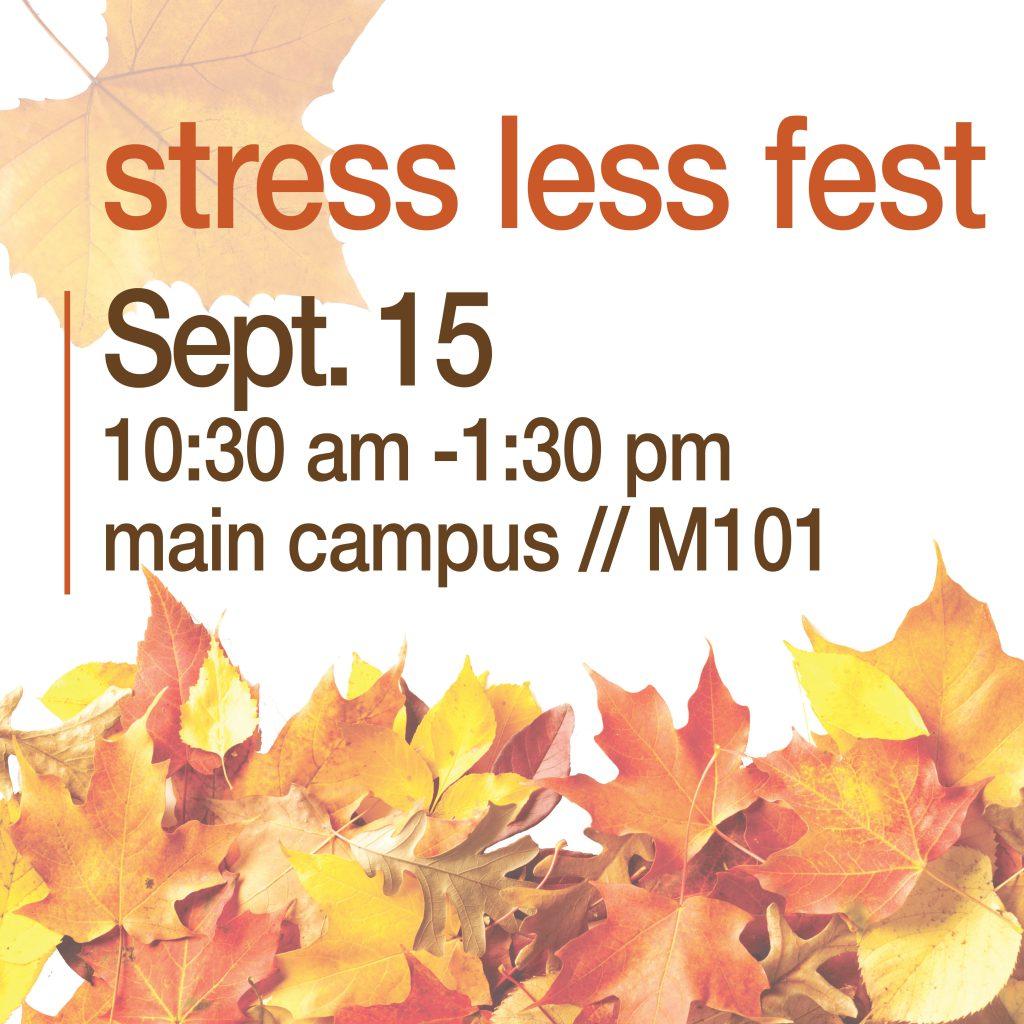 stress less fest - main campus